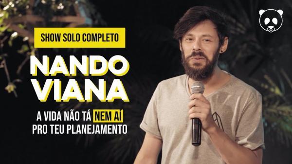 SHOW COMPLETO NANDO VIANA - A vida não tá nem aí pro teu planejamento